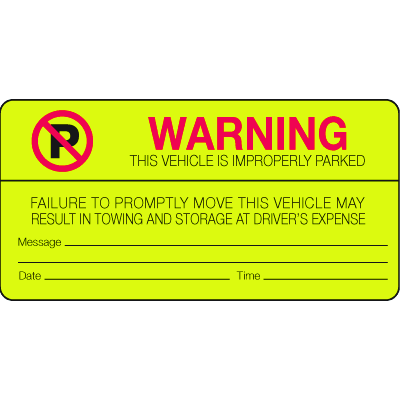Parking Control Labels - Warning Vehicle Is Improperly Parked