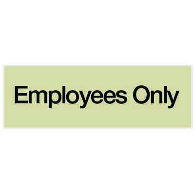 Employees Only - Engraved Standard Worded Signs