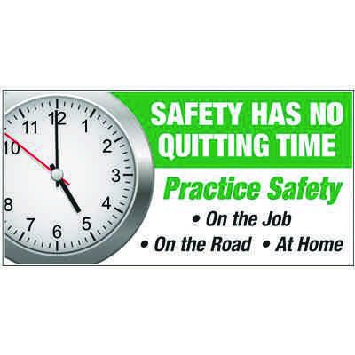 Giant Motivational Wall Graphics - Safety Has No Quitting Time