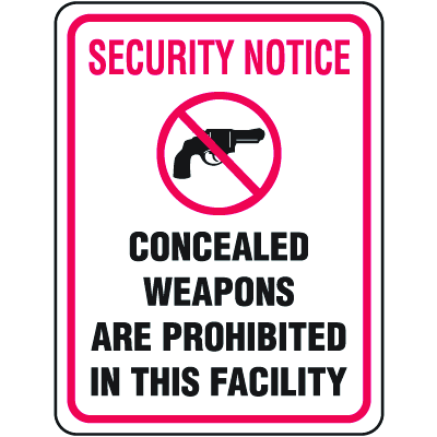 Gun Prohibition Signs - Concealed Weapons