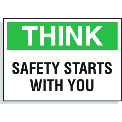 Hazard Warning Labels - Think Safety Starts With You