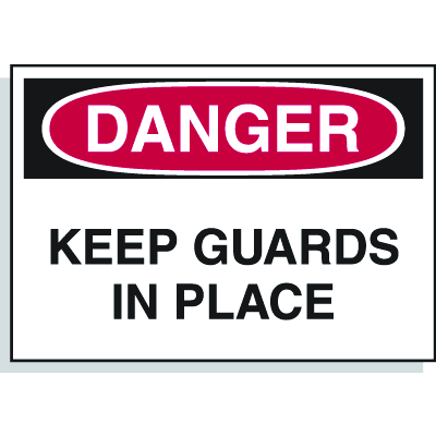 Danger Labels - Keep Guards in Place