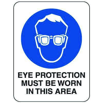 Heavy-Duty Hazardous Work Site Signs - Eye Protection Must Be Worn In This Area