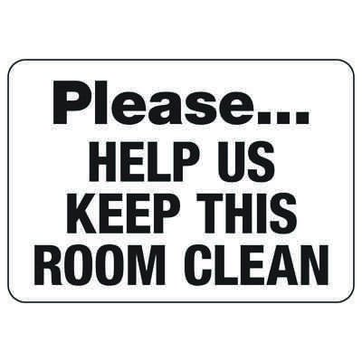 Housekeeping Signs - Please Help Us Keep This Room Clean