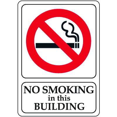 """No Smoking In This Building - 7""""W x 10""""H Interior Signs"""