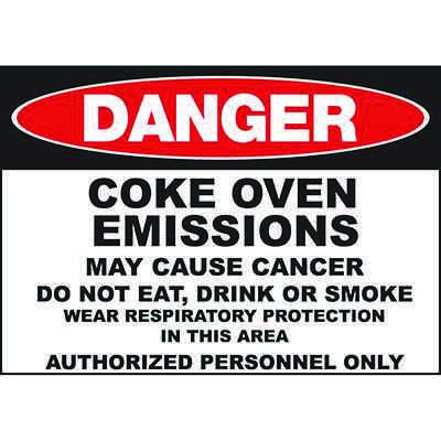 Danger Coke Oven May Cause Cancer Sign