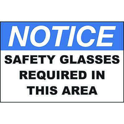 Notice Safety Glasses Required Area Sign