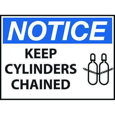 Notice Keep Cylinders Chained Sign