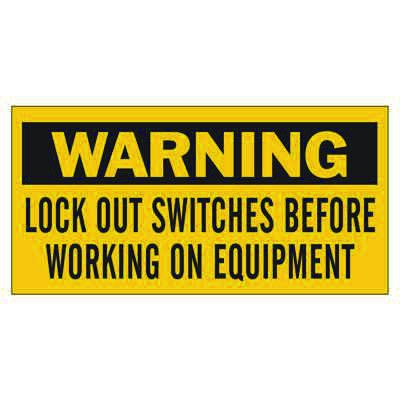 Brady Lockout Sign - WARNING LOCK OUT SWITCHES BEFORE WORKING ON EQUIPMENT - Part Number - 60177 - 1/Each