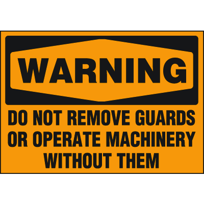 Machine Hazard Warning Labels - Warning Do Not Remove Guards
