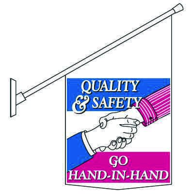 Motivational Pole Banners - Quality & Safety Go Hand In Hand