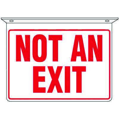 Not An Exit - 2-Way Ceiling Mounted Signs