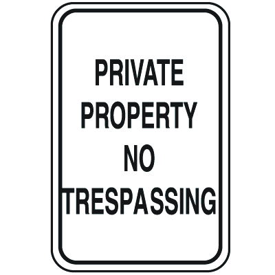Parking Lot Signs - Private Property No Trespassing