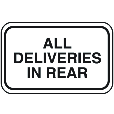 Parking Lot Signs - All Deliveries In Rear