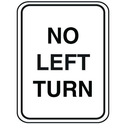 Parking Lot Signs - No Left Turn