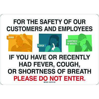 Please Do Not Enter if You Have COVID-19 Symptoms Sign