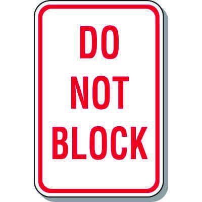 Property Protection Signs - Do Not Block