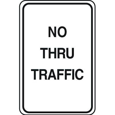 Plastic Traffic Signs - No Thru Traffic