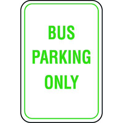 Recycled Plastic Parking Signs - Bus Parking Only