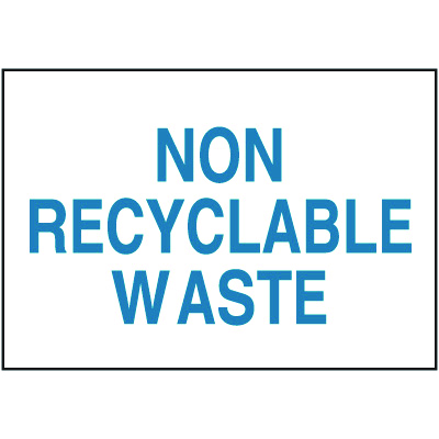 Recycling Signs - Non Recyclable Waste