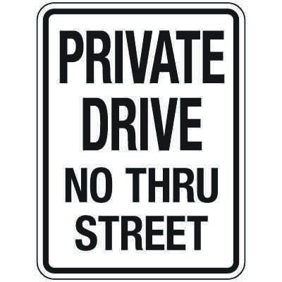 Reflective Parking Lot Signs - Private Drive No Thru Street
