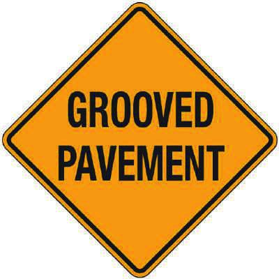 Reflective Warning Signs - Grooved Pavement