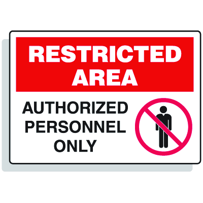 Restricted Area Signs - Authorized Employees Only