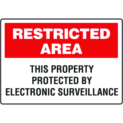 Restricted Area Signs - This Property is Protected by Electronic Surveillance