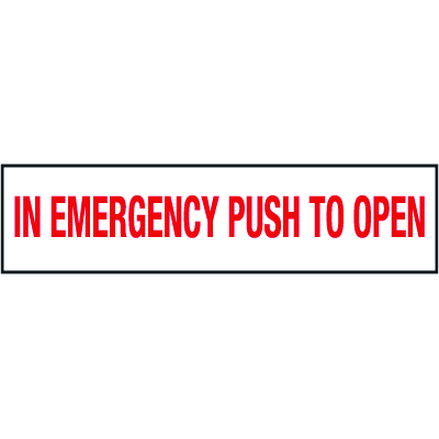 In An Emergency Push To Open Safety Door And Window Decal