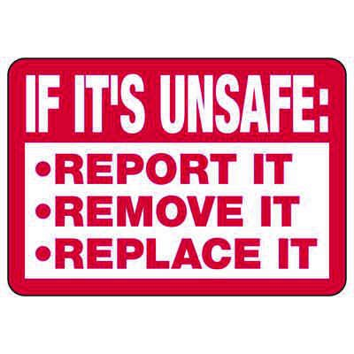 If It's Unsafe Rules - Safety Reminder Signs