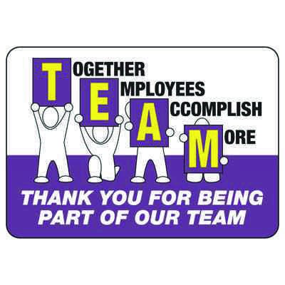 Together Employees Accomplish More - Safety Reminder Signs