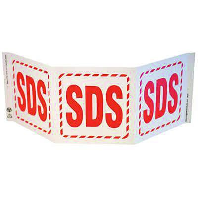 SDS Tri View Sign