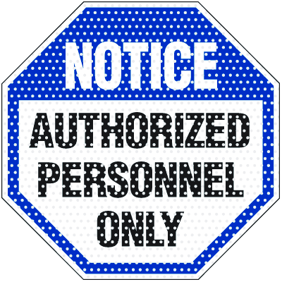 See Thru Security Labels - Notice Authorized Personnel Only
