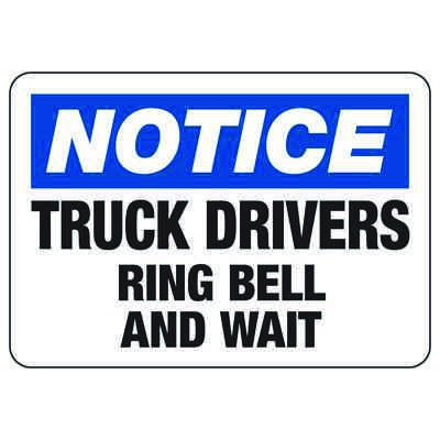 Truck Drivers Ring Bell - Industrial Shipping and Receiving Signs