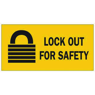Brady Lockout Sign - Lockout for Safety - Part Number - 88303 - 1/Each