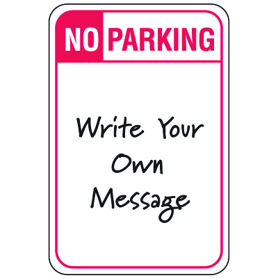 Temporary Parking Signs - No Parking
