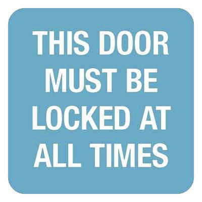 This Door Must Be Locked - Optima Office Policy Signs