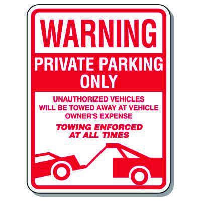 Tow Away Zone Signs - Warning Private Parking Only (With Graphic)