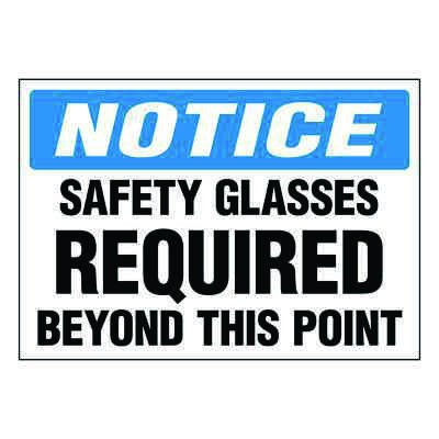 Ultra-Stick Signs - Notice Safety Glasses Required