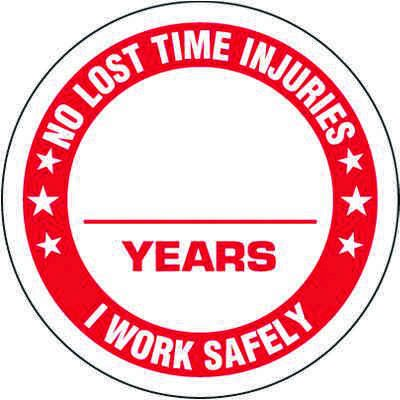 No Lost Time Injuries Label