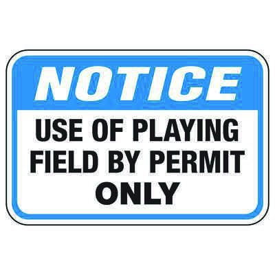 Use of Playing Field by Permit - Athletic Facilities Signs