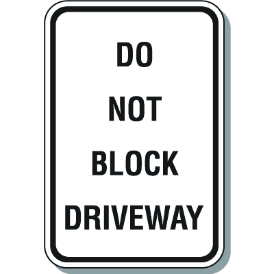 Vehicle Control Signs - Do Not Block