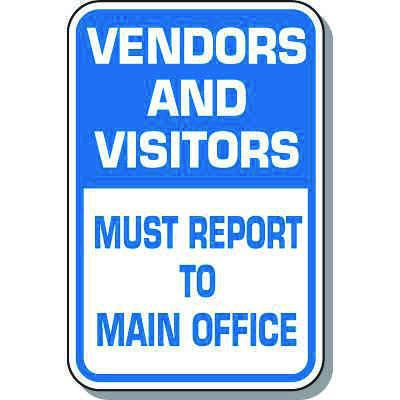 Visitor Parking Signs - Vendors And Visitors Must Report