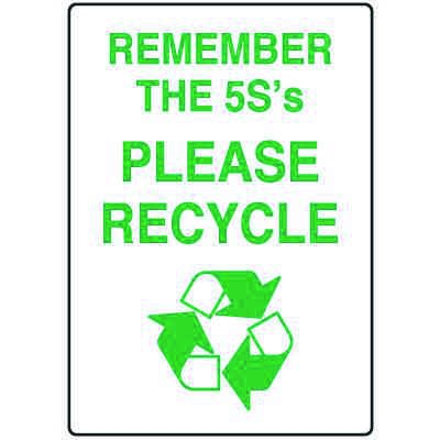 Visual Workplace Recycling Signs - Remember the 5S's  Please Recycle