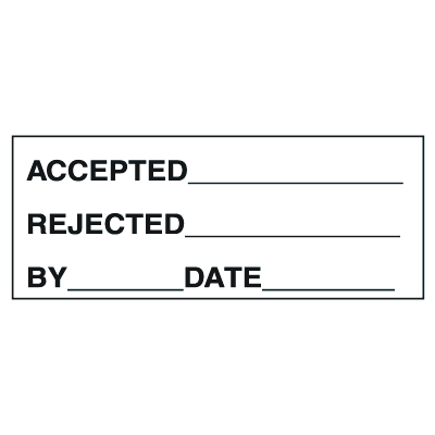 Accepted Rejected By Date Write On Labels