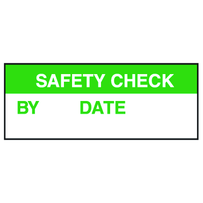 Write On Labels - Safety Check By Date