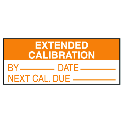 Extended Calibration By Date Next Cal. Due Write On Labels
