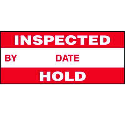 Inspected/Hold Status Label