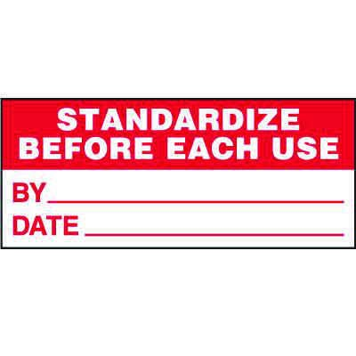 Standardize Before Each Use Status Label