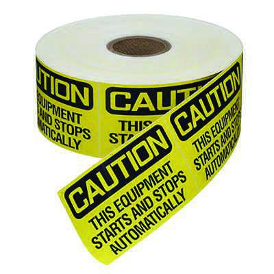 Safety Labels On A Roll - Caution Equipment Starts and Stops Automatically